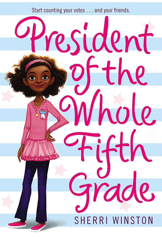 President of the Whole Fifth Grade (President Series ...