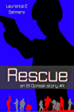 Rescue (an Ell Donsaii story #11)