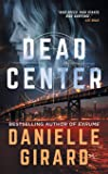 Dead Center: The Rookie Club Book 1