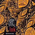 Ink Audiobook by Alice Broadway Narrated by Amy Shiels