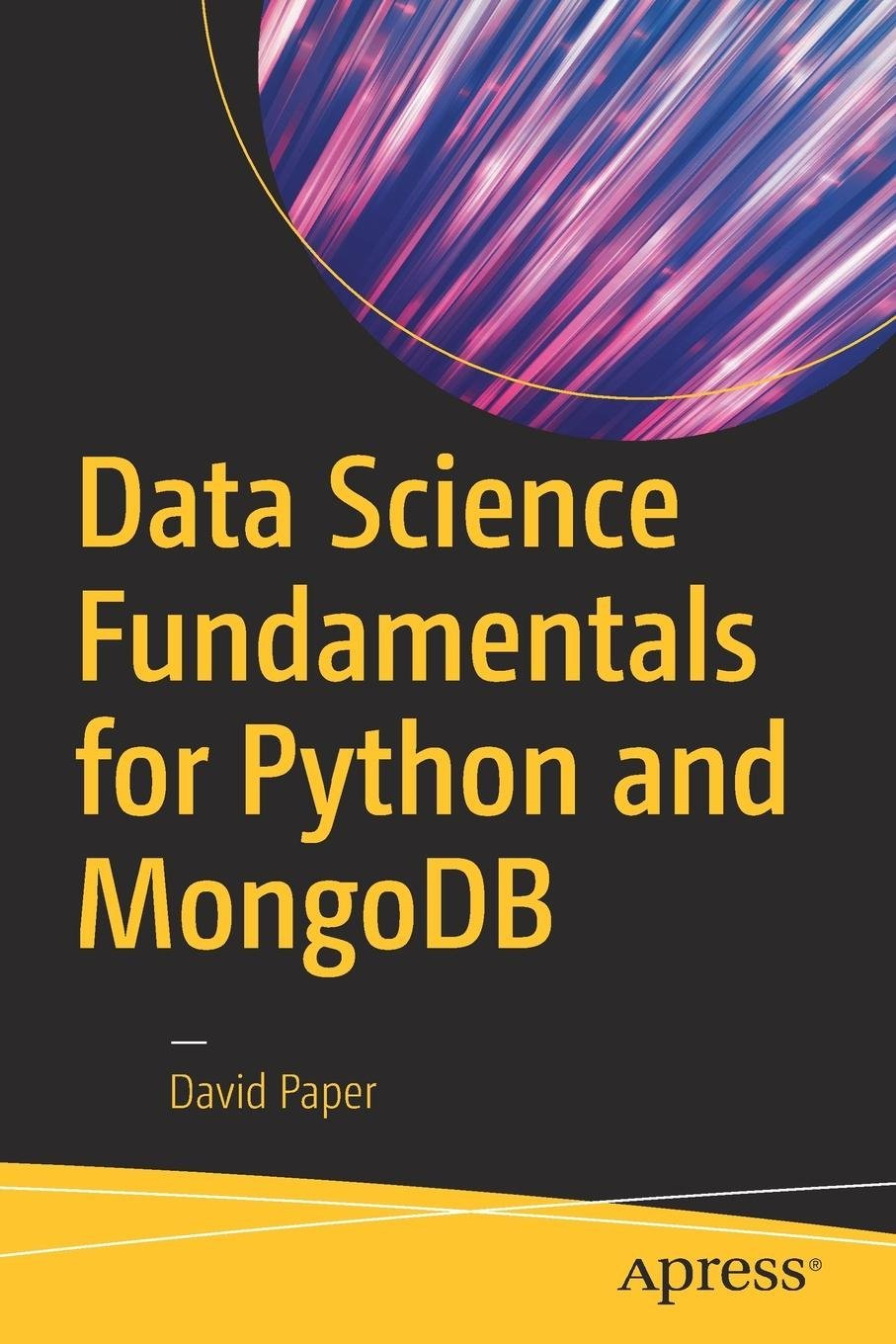 Download Data Science Fundamentals for Python and MongoDB ebook