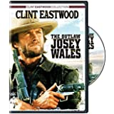 The Outlaw Josey Wales by Clint Eastwood