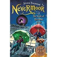 Nevermoor: The Trials of Morrigan Crow: Nevermoor 1
