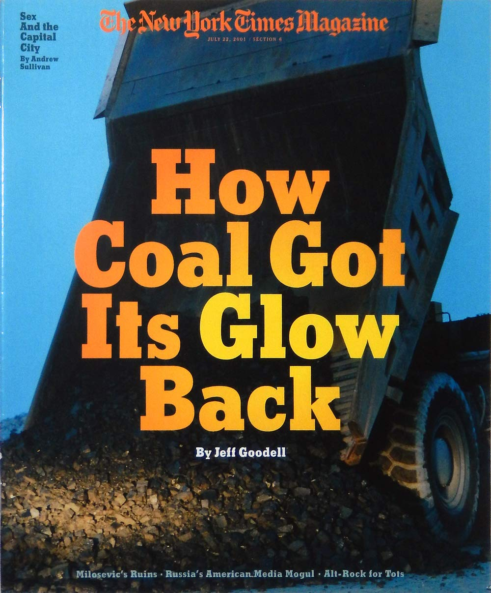 the new york times magazine july 22 2001 how coal got its glow back