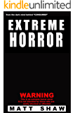 EXTREME HORROR: A Novel of Extreme Violence, Gore and Sex