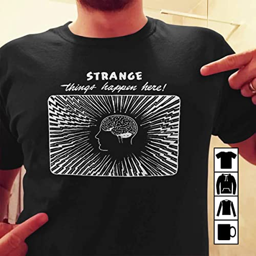 0ec1ccdd Amazon.com: Funny Philosophy T Shirt Psychology T Shirt Strange Things  Happen Here Nietzsche Shirt: Handmade