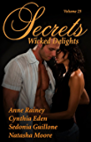 Secrets Volume 25 Wicked Delights (Secrets Volumes)