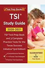 TSI Study Guide 2020-2021: TSI Test Prep Book and 3 Complete Practice Tests for the Texas Success Initiative: [3rd Edition] Paperback