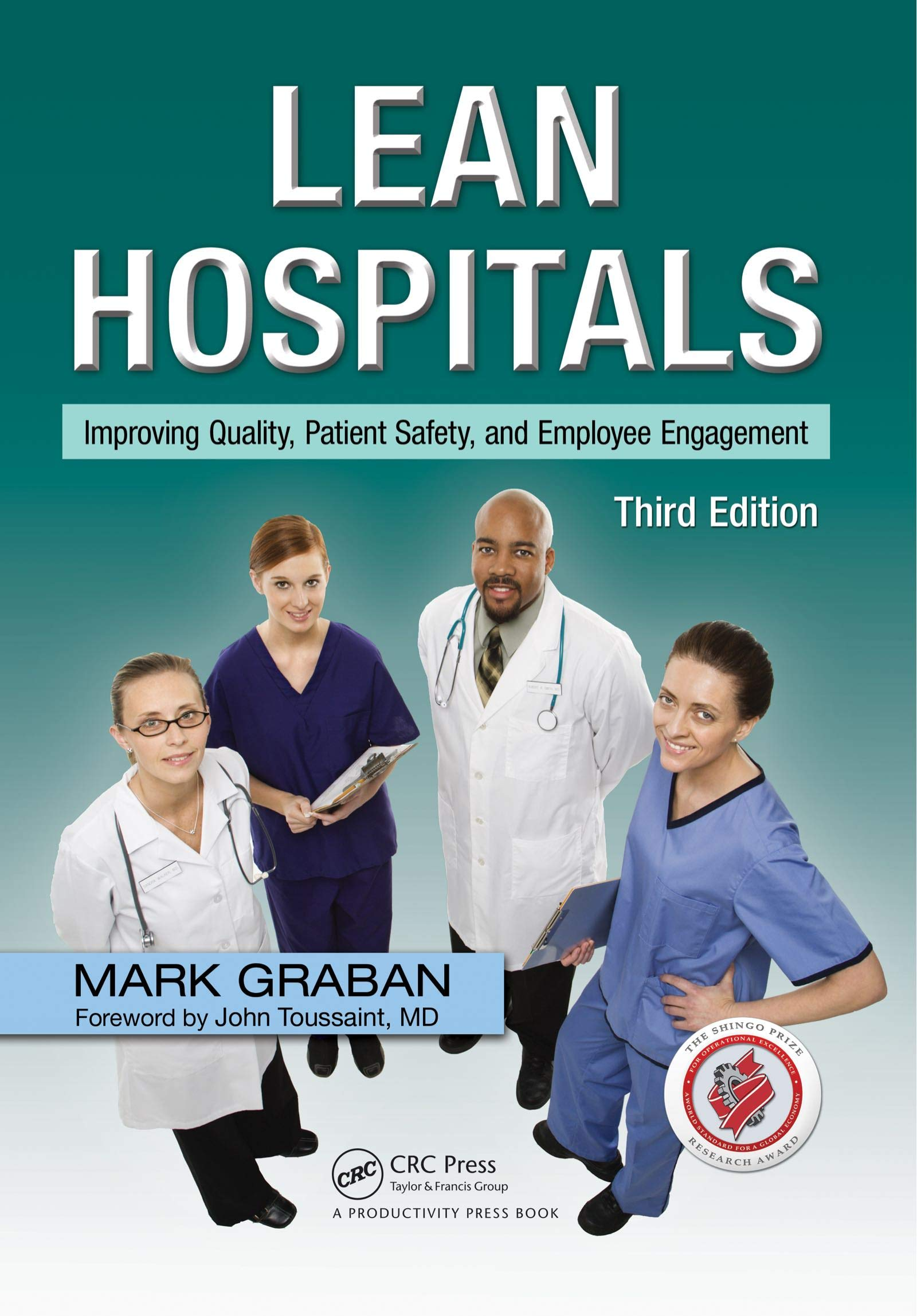 Lean Hospitals  Improving Quality Patient Safety And Employee Engagement Third Edition  English Edition
