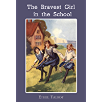 The Bravest Girl in the School