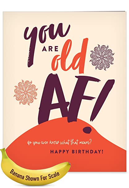 Amazon j6398bdg jumbo funny birthday greeting card old af j6398bdg jumbo funny birthday greeting card old af with envelope large size m4hsunfo