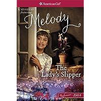 The Lady's Slipper: A Melody Mystery