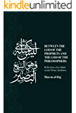 Between the God of the Prophets and the God of the Philosophers: Reflections of an Athari on the Divine Attributes