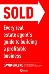 SOLD: Every Real Estate Agent's Guide to Building a Profitable Business (Top-Producing Real Estate Agent Book 1) Kindle Edition