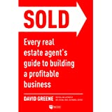 SOLD: Every Real Estate Agent's Guide to Building a Profitable Business
