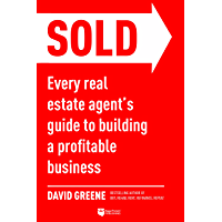 SOLD: Every Real Estate Agent's Guide to Building a Profitable Business (Top-Producing Real Estate Agent Book 1)