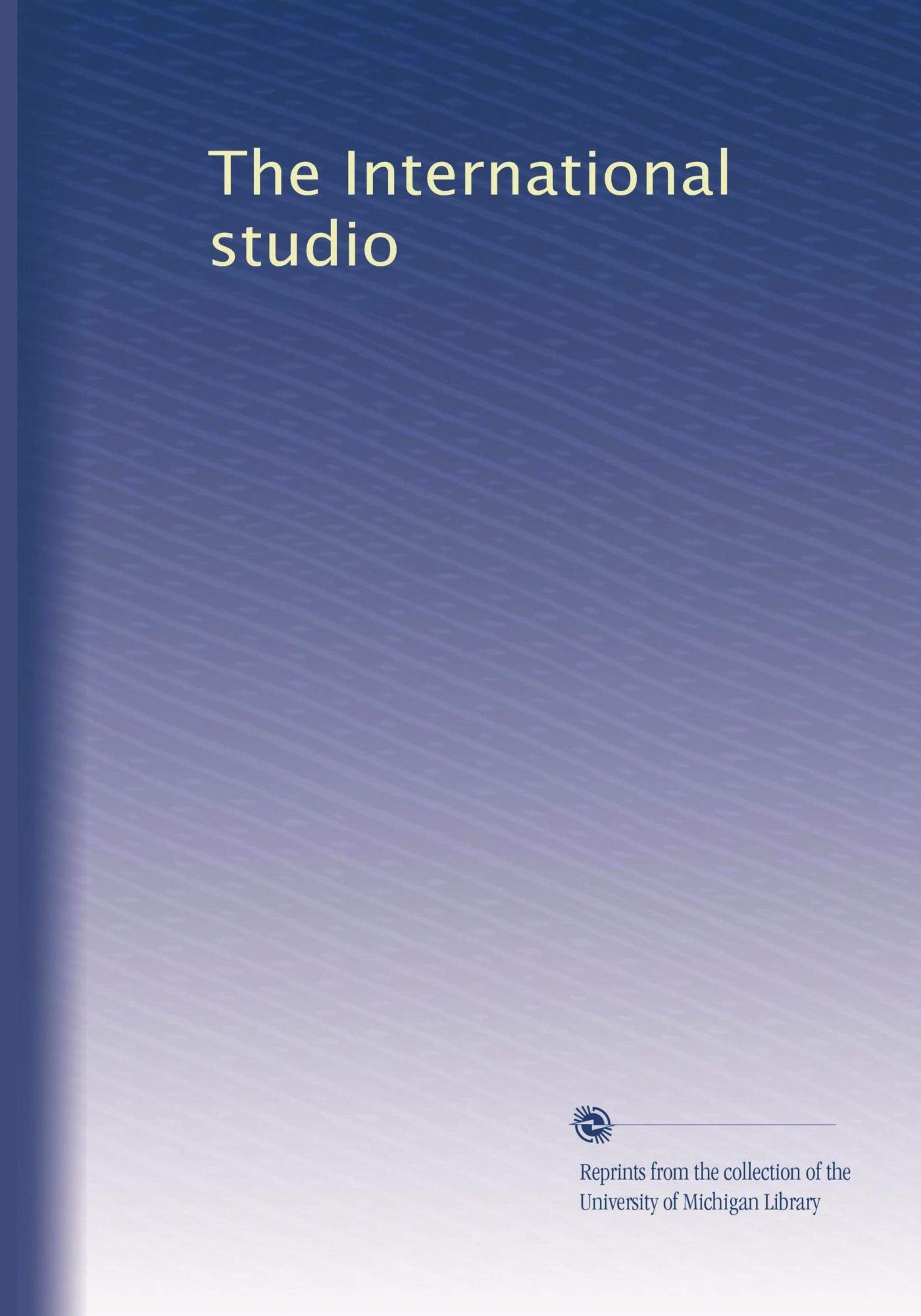 Download The International studio (Volume 30) ebook