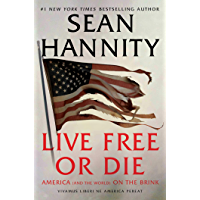 Live Free Or Die: America (and the World) on the Brink