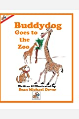 Buddydog Goes To The Zoo (Buddydog Learning Series) Paperback