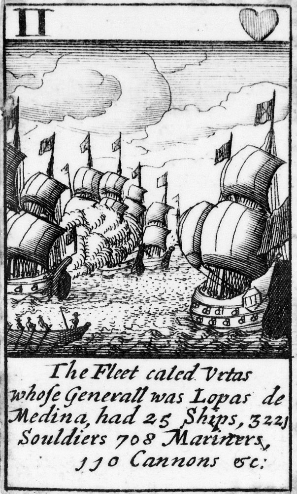 Spanish Armada 1588 NThe Fleet Called Urtas Whose Generall Was Lopas De Medina Had 25 Ships 3225 Souldiers 708 Mariners 110 Cannons Etc The Two Of Hearts From A Deck Of English Playing Cards Depicting