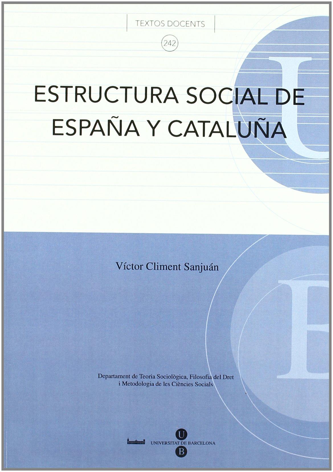 Estructura social de España y Cataluña TEXTOS DOCENTS: Amazon.es ...