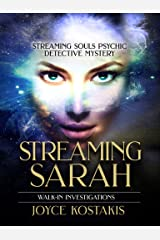 Walk-In Investigations: Streaming Sarah Kindle Edition