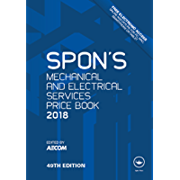 Spon's Mechanical and Electrical Services Price Book 2018 (Spon's Price Books)