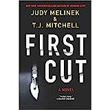 First Cut: A Novel (A Dr. Jessie Teska Mystery)