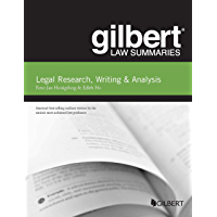 Gilbert Law Summary on Legal Research, Writing & Analysis (Gilbert Law Summaries)