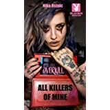 OVERKILL: ALL KILLERS OF MINE: A hunting story about love, blood, lust and death.