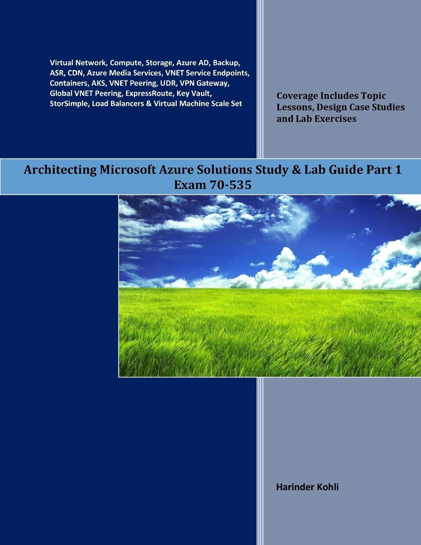 Amazon com: Architecting Microsoft Azure Solutions Study & Lab Guide