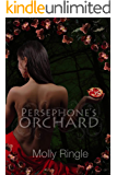 Persephone's Orchard (The Chrysomelia Stories Book 1)
