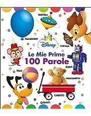 Le mie prime 100 parole. Disney baby. Ediz. a colori