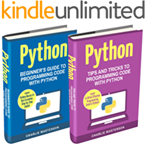 Python: 2 Books in 1: Beginner's Guide + Tips and Tricks to Programming Code with Python