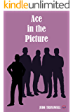 Ace in the Picture (County Durham Quad Book 3)