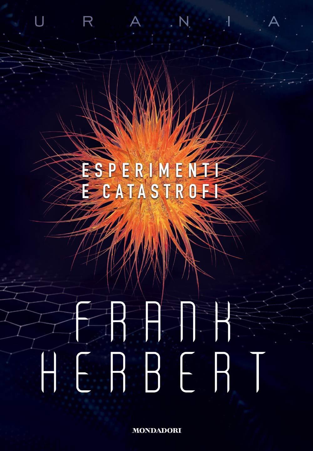 Amazon.it: Esperimenti e catastrofi - Herbert, Frank, Forte, F., Rambelli,  R. - Libri