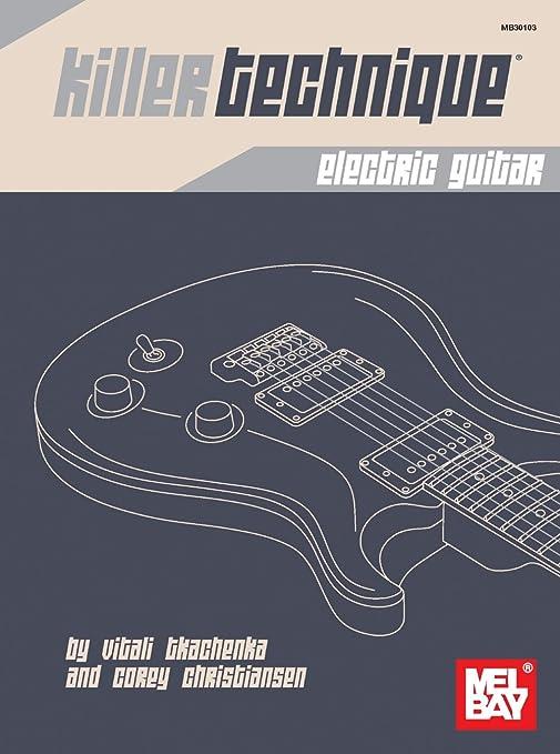 Mel Bay Killer técnica: guitarra eléctrica: Amazon.es ...
