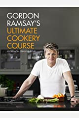 Gordon Ramsay ultimate cookery course Kindle Edition