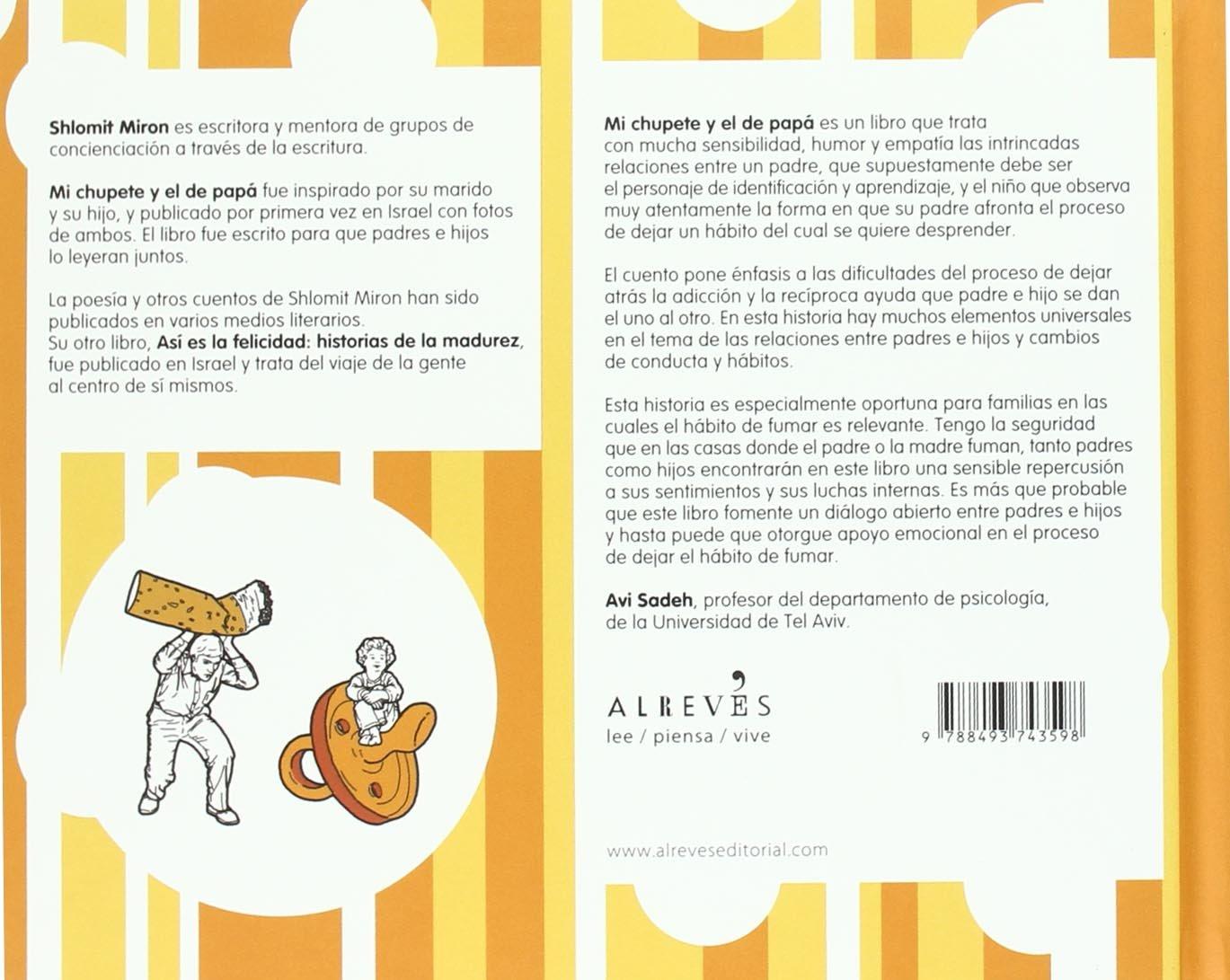 Mi chupete y el de papá (Spanish Edition): Shlomit Miron ...