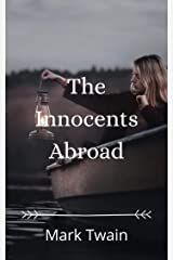 The Innocents Abroad Kindle Edition