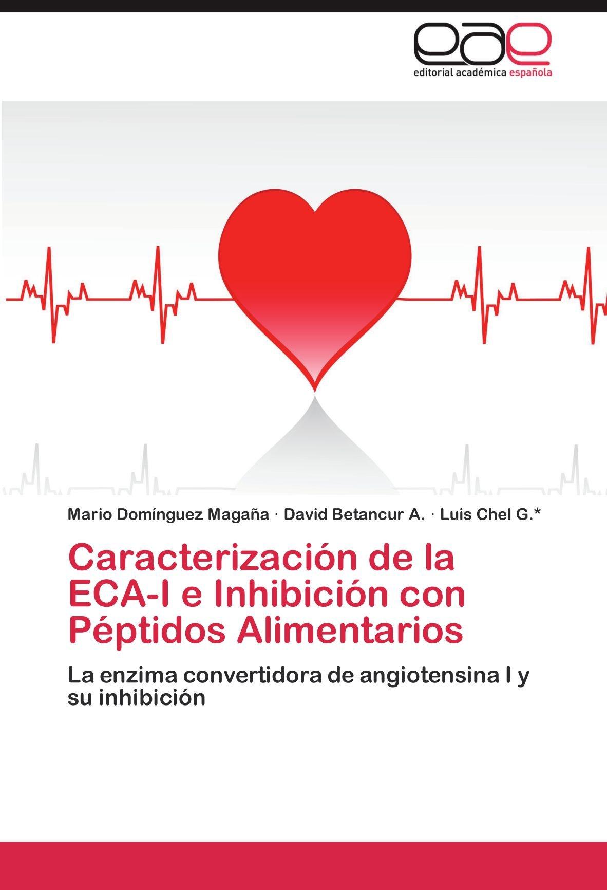 Caracterizacion de La Eca-I E Inhibicion Con Peptidos ...
