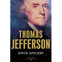 Thomas Jefferson: The American Presidents Series: The 3rd President, 1801-1809 (English Edition)