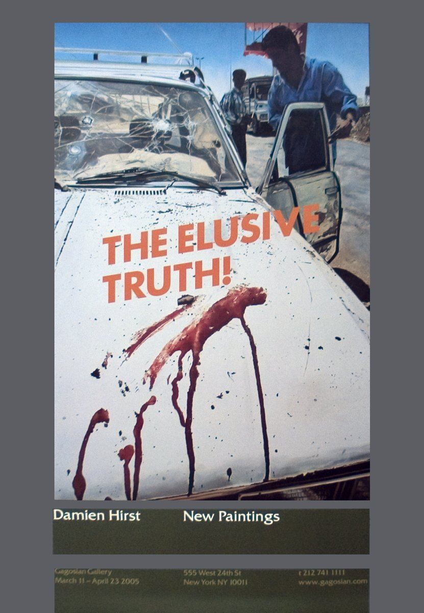 -2006 Poster Damien Hirst-The Elusive Truth-Suicide Bomber Aftermath
