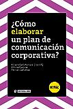 ¿Cómo elaborar un plan de comunicación corporativa? (H2PAC)