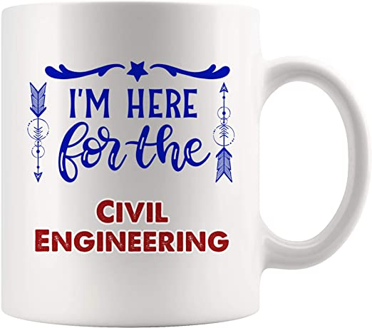 Amazon Com Here For Civil Engineering Mug Coffee Cup Tea Mugs Gift Studying Hard Civil Engineer Structural Geotechnical Design Project Manager Student School Kitchen Dining