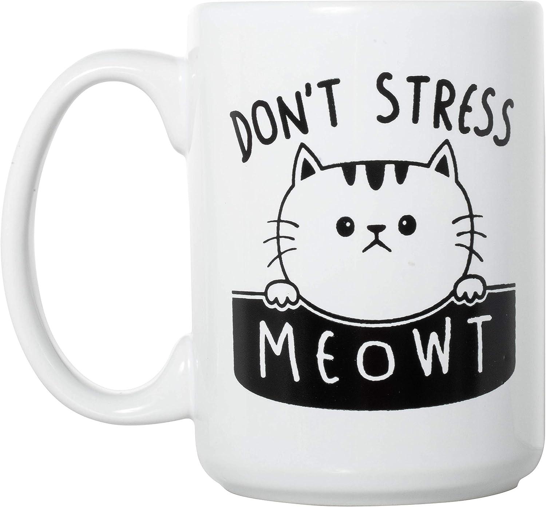 Dont Stress Meowt Funny Cat Don/'t Gift Coffee Mug