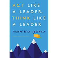 Act Like a Leader, Think Like a Leader (English Edition)