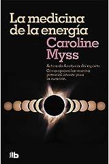 La medicina de la energía (Spanish Edition) Kindle Edition