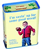 Blue Q - I'm Savin' Up For Some Good Weed! Tin Bank