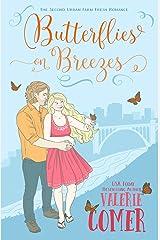 Butterflies on Breezes: A Christian Romance (Urban Farm Fresh Romance Book 2) Kindle Edition